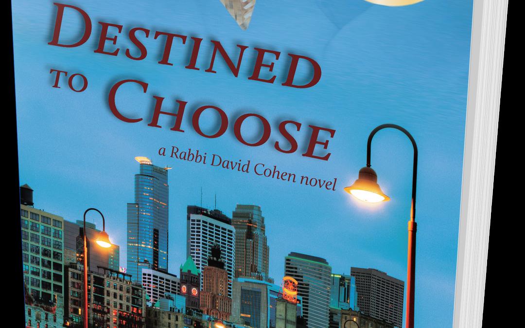 Destined to Choose (Rabbi David Cohen #1)